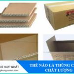 the-nao-la-thung-carton-chat-luong-1